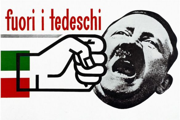 """A post-1943 Italian poster showing a fist attached to an Italian flag striking Adolf Hitler. The words """"fuori i tedeschi"""" means """"Out with the Germans""""."""
