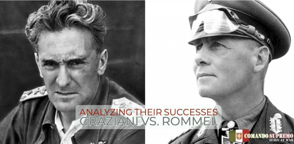 In debating Graziani vs Rommel, It is important to understand the different circumstances under which Graziani and Rommel lead their forces.